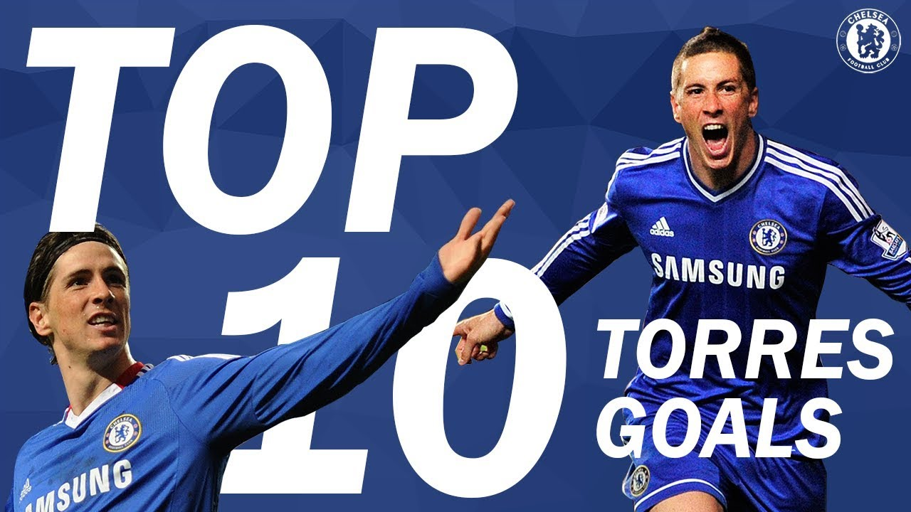 10 bàn thắng đẹp nhất của Fernando Torres cho Chelsea